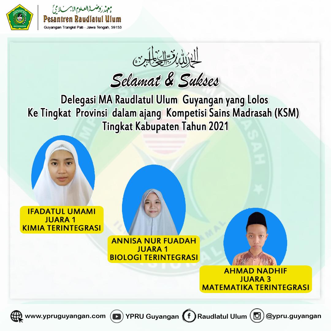 Tiga Santri MA Raudlatul Ulum Lolos Ke Tingkat Provinsi dalam ajang Kompetisi Sains Madrasah (KSM) Tahun 2021